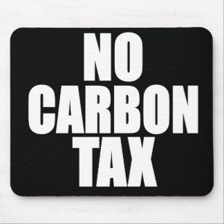 Ningún impuesto del carbono mousepad