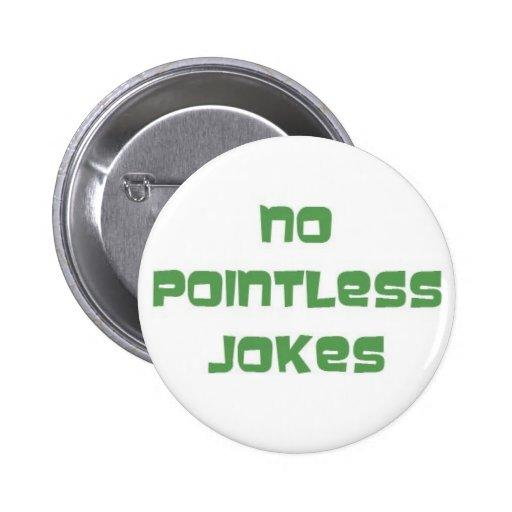 Ningún Jokes_1 insustancial Pin
