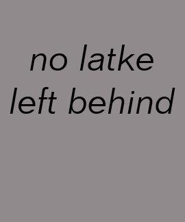 ningún lefft del latke detrás