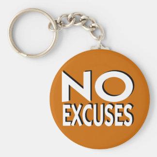 Ningún lema de motivación de las excusas llavero redondo tipo pin
