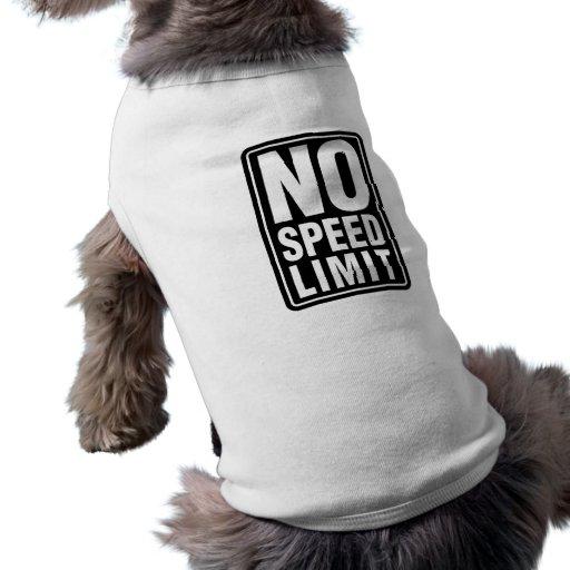 Ningún límite de velocidad playera sin mangas para perro
