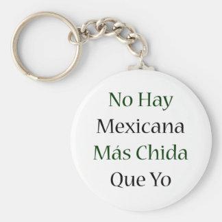 Ningún Mas Chida Que Yo de Mexicana del heno Llavero