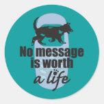 Ningún mensaje vale una vida etiquetas
