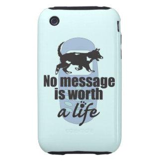 Ningún mensaje vale una vida tough iPhone 3 carcasa