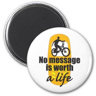 Ningún mensaje vale una vida imán redondo 5 cm
