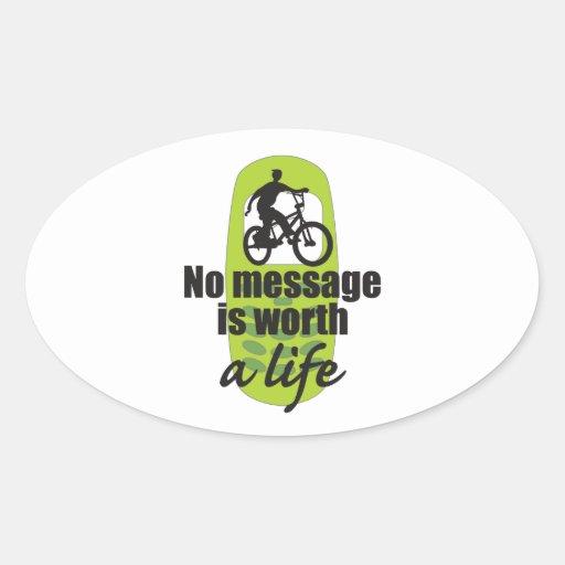 Ningún mensaje vale una vida pegatina óval