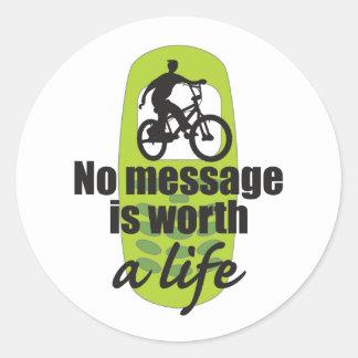 Ningún mensaje vale una vida pegatina redonda
