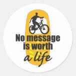 Ningún mensaje vale una vida pegatinas