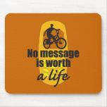 Ningún mensaje vale una vida tapetes de raton