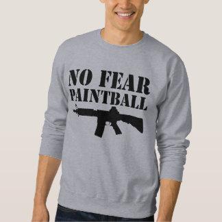 Ningún miedo Paintball Sudadera