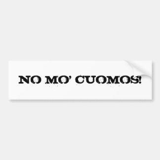 ¡NINGÚN MO CUOMOS! PEGATINA DE PARACHOQUE