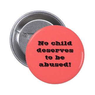 ¡Ningún niño merece ser abusado! Pins