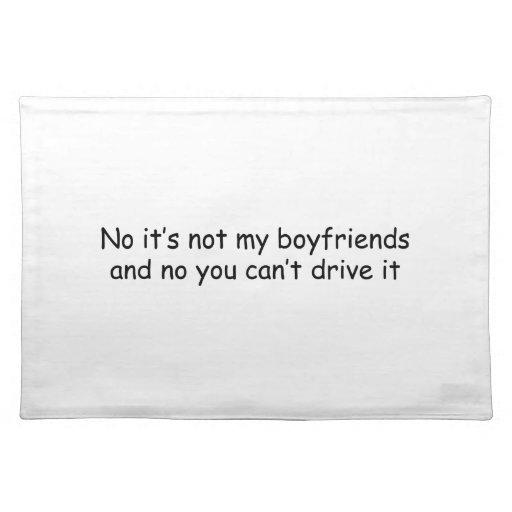 Ningún no es mis novios y ningún usted no puede co manteles individuales