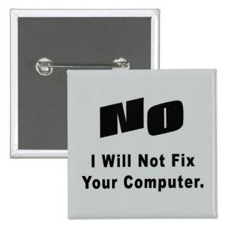 NINGÚN no fijaré su ordenador Pin Cuadrado