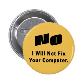 NINGÚN no fijaré su ordenador Pin Redondo De 2 Pulgadas
