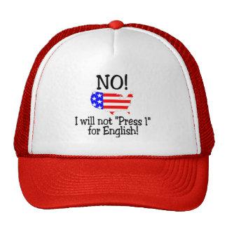 Ningún no presionaré 1 para el inglés gorro de camionero