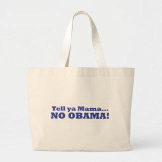 ¡Ningún Obama! Bolso de la lona Bolsa Tela Grande