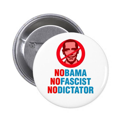 NINGÚN OBAMA NO FASCISTA NINGÚN DICTADOR (v133x) Pins