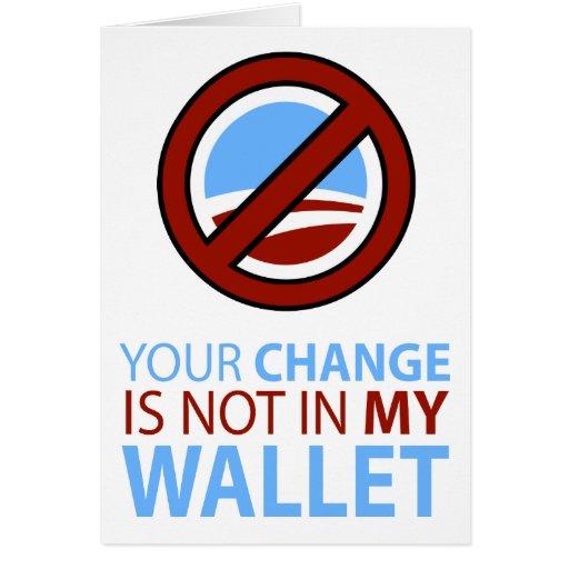 Ningún Obama: Su cambio no está en mi cartera Felicitacion