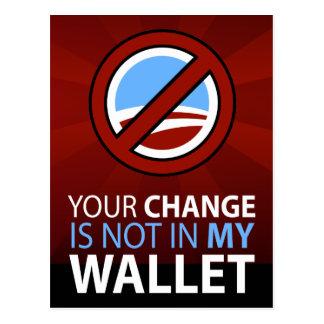 Ningún Obama: Su cambio no está en mi cartera Tarjeta Postal