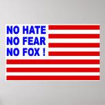 ¡Ningún odio, ningún miedo, ningún Foxl! Poster