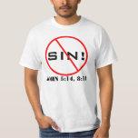 ¡Ningún pecado! Camiseta de la predicación del Remeras