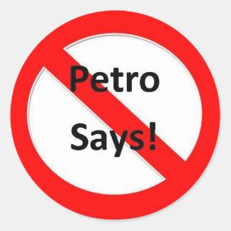 Ningún Petro dice Pegatina Redonda