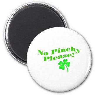 Ningún Pinchy por favor Imán Redondo 5 Cm