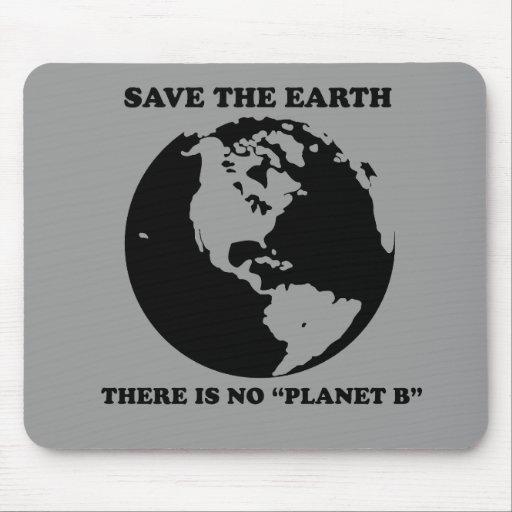 Ningún planeta B Alfombrillas De Ratón