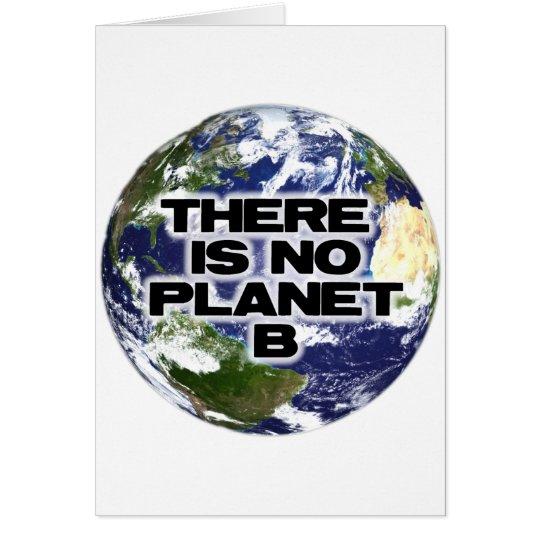 Ningún planeta B Tarjeta De Felicitación