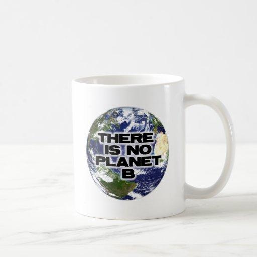 Ningún planeta B Taza Clásica