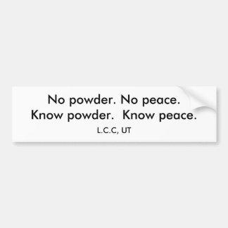 Ningún polvo. Ninguna paz. Sepa el polvo.  Sepa la Etiqueta De Parachoque