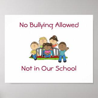 Ningún poster de la escuela que tiraniza