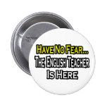 Ningún profesor de inglés del miedo… pins