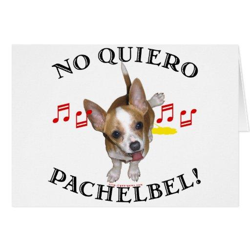 Ningún Quiero Pachelbel Tarjeta De Felicitación