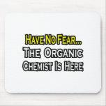 Ningún químico orgánico del miedo… alfombrilla de raton