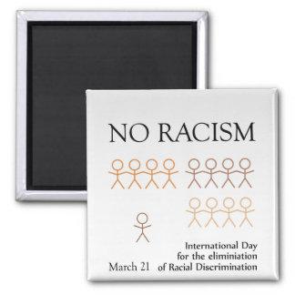 Ningún racismo imán cuadrado