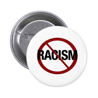 Ningún racismo pin redondo de 2 pulgadas