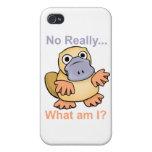 Ningún realmente… ¿Cuáles son yo? Platypus iPhone 4 Protector
