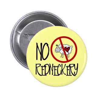 ¡Ningún Redneckery! Ovejas divertidas del campesin Pin Redondo 5 Cm