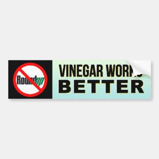 Ningún rodeo - el vinagre trabaja a una mejor pega etiqueta de parachoque