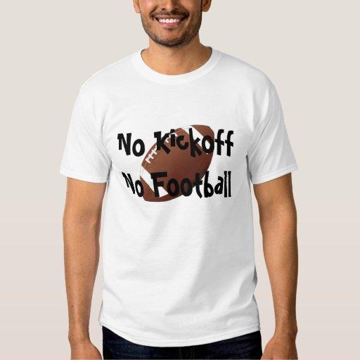 Ningún saque de centro ningún fútbol #1 playera