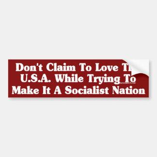 ¡Ningún socialismo! Pegatina Para Auto