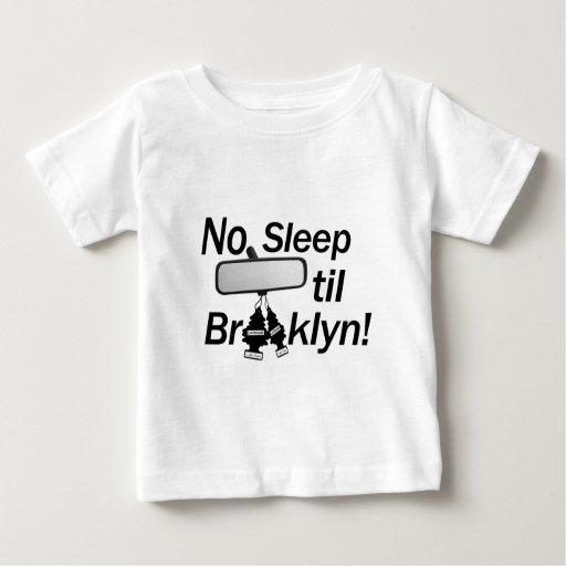 ¡Ningún sueño hasta Brooklyn! ¡Nueva York, bebé! Playeras