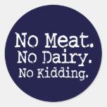 Ningún Swag del mensaje del vegano de la carne Pegatinas Redondas