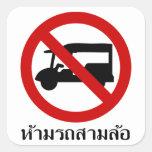 NINGÚN ⚠ tailandés de la señal de tráfico del ⚠ Calcomanía Cuadrada