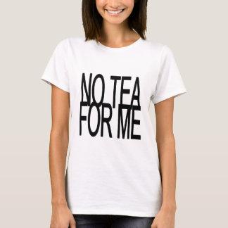 Ningún té para mí fiesta del Anti-Té Playera