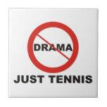 Ningún tenis del drama apenas azulejo ceramica