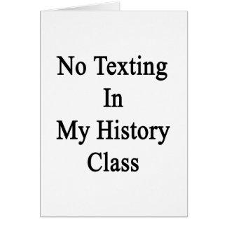 Ningún Texting en mi clase de historia Tarjeta