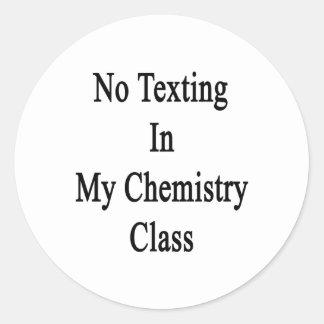 Ningún Texting en mi clase de química Pegatina Redonda
